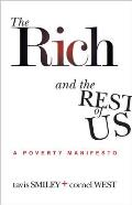 The Rich and the Rest of Us: A Poverty Manifesto Cover