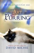 Dalai Lamas Cat & the Art of Purring