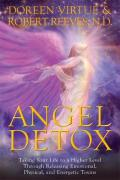 Angel Detox Taking Your Life to a...