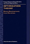 Optimization Theory: Recent Developments from Matrahaza