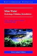 Mine Water, Hydrology, Pollution, Remediation