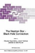 NATO Science Series #567: The Neutron Star-Black Hole Connection