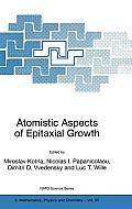 NATO Science Series #65: Atomistic Aspects of Epitaxial Growth