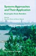 Systems Approaches and Their Application: Examples from Sweden