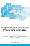 NATO Science Series II: Mathematics, Physics and Chemistry #164: Magnetoelectric Interaction Phenomena in Crystals: Proceedings of the NATO Arw on Magnetoelectric Interaction Phenomena in Crystals, Su Cover