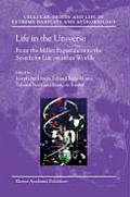 Life in the Universe: From the Miller Experiment to the Search for Life on Other Worlds