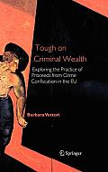Tough on Criminal Wealth (Large Print)