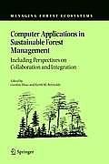 Computer Applications in Sustainable Forest Management: Including Perspectives on Collaboration and Integration