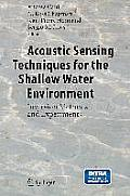 Acoustic Sensing Techniques for the Shallow Water Environment: Inversion Methods and Experiments [With CDROM]