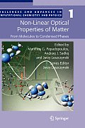 Challenges and Advances in Computational Chemistry and Physi #1: Non-Linear Optical Properties of Matter: From Molecules to Condensed Phases