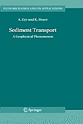 Fluid Mechanics and Its Applications #82: Sediment Transport: A Geophysical Phenomenon