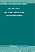 Fluid Mechanics and Its Applications #82: Sediment Transport: A Geophysical Phenomenon