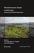 Mediterranean Island Landscapes: Natural and Cultural Approaches