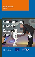 Communicating European Research 2005: Proceedings of the Conference, Brussels, 14-15 November 2005