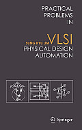 Practical Problems in VLSI Physical Design Automation