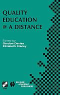 Ifip International Federation for Information Processing #131: Quality Education @ a Distance