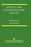Kluwer International Series in Engineering & Computer Science #770: Speech and Human-Machine Dialog