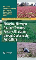 Biological Nitrogen Fixation: Towards Poverty Alleviation through Sustainable Agriculture: Proceedings of the 15th International Nitrogen Fixation Congress and the 12th International Conference of the