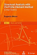 Structural Analysis with the Finite Element Method, Volume 1: Linear Statics: Basis and Solids
