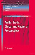 Aid for Trade: Global and Regional Perspectives: 2nd World Report on Regional Integration