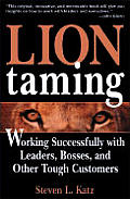 Lion Taming Secrets For Great Relationsh