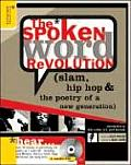 Spoken Word Revolution: Slam, Hip Hop & the Poetry of a New Generation: Slam, Hip Hop & the Poetry of a New Generation Cover