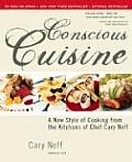 Conscious Cuisine A New Style Of Cooking