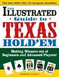 Illustrated Guide to Texas Holdem Making Winners Out of Beginners & Advanced Players