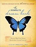 The Complete Dream Book: Discover What Your Dreams Reveal about You and Your Life (Complete Dream Book)