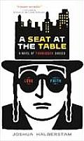 Seat at the Table A Novel of Forbidden Choices