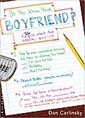 Do You Know Your Boyfriend?