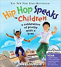 Hip Hop Speaks to Children: A Celebration of Poetry with a Beat with CD (Audio) (Poetry Speaks Experience)