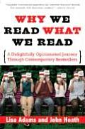 Why We Read What We Read: A Delightfully Opinionated Journey Through Contemporary Bestsellers Cover