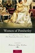 The the Women of Pemberley: A Companion Volume to the Pemberley Chronicles: Book 2 (Pemberley Chronicles)