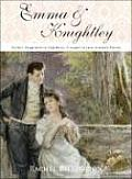 Emma & Knightley Perfect Happiness in Highbury A Sequel to Jane Austens Emma