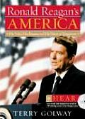 Ronald Reagan's America: His Voice, His Dreams, & His Vision Of... by Terry Golway