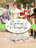The Darcys & the Bingleys: Pride and Prejudice Continues