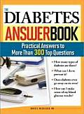 The Diabetes Answer Book: Practical Answers to More Than 300 Top Questions (Answer Book)
