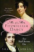 Mr & Mrs Fitzwilliam Darcy Two Shall Become One