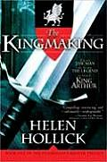 Kingmaking Book One of the Pendragons Banner Trilogy