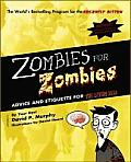Zombies for Zombies: Advice and Etiquette for the Living Dead Cover