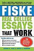 Fiske Real College Essays That Work (Fiske Real College Essays That Work)