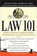 Law 101, 2e: An Essential Reference for Your Everyday Legal Questions Cover