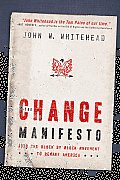 The Change Manifesto: Join the Block by Block Movement to Remake America