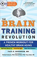 The Brain Training Revolution: A Proven Workout for Healthy Brain Aging [With DVD] Cover