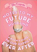 Notes to My Future Husband A...