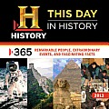 This Day in History: 365 Remarkable People, Extraordinary Events, and Fascinating Facts Cover