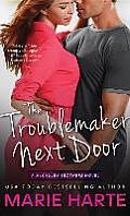 Troublemaker Next Door
