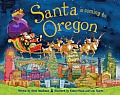 Santa Is Coming to Oregon