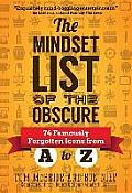 The Mindset List of the Obscure: 74 Famously Forgotten Icons from A to Z